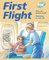 First Flight (PM Plus Storybooks) Level 18
