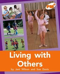 Living with Others (PM Plus Non-fiction) Level 16, 17