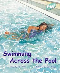 Swimming Across the Pool (PM Plus Storybooks) Level 17