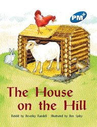 The House on the Hill (PM Plus Storybooks) Level 10
