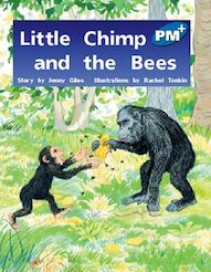 Little Chimp and the Bees (PM Plus Storybooks) Level 9