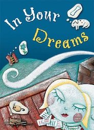 In Your Dreams (PM Anthology) Level 29/30