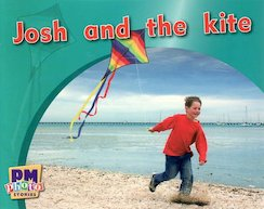 PM Magenta: Josh and the Kite (PM Photo Stories) Levels 2, 3 x 6