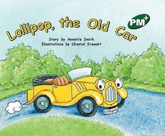 PM Green: Lollipop, The Old Car (PM Plus Storybooks) Level 13 x 6