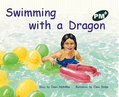 PM Green: Swimming With a Dragon (PM Plus Storybooks) Level 14 x 6