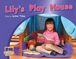 PM Red: Lily's Play House (PM Photo Stories) Level 4 x 6