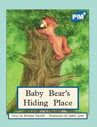 Baby Bear's Hiding Place (PM Plus Storybooks) Level 10