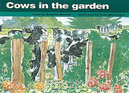 Cows in the Garden (PM Storybooks) Level 11