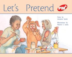 PM Red: Let's Pretend (PM Plus Storybooks) Level 4 x 6