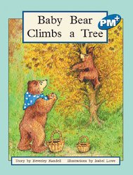 PM Blue: Baby Bear Climbs a Tree (PM Plus Storybooks) Level 9 x 6