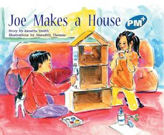 PM Blue: Joe Makes a House (PM Plus Storybooks) Level 10 x 6