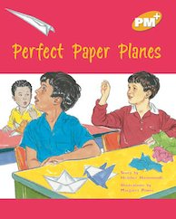 Perfect Paper Planes (PM Plus Storybooks) Level 22