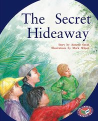 The Secret Hideaway (PM Storybooks) Level 21