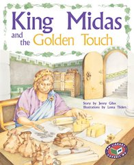 King Midas and the Golden Touch (PM Storybooks) Levels 21, 22