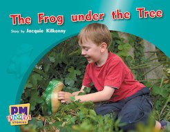 Frog under the Tree (PM Photo Stories) Levels 12, 13, 14