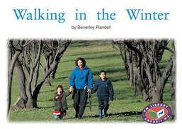 Walking in the Winter (PM Non-fiction) Levels 14, 15