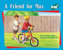 PM Green: A Friend for Max (PM Plus Storybooks) Level 12 x 6