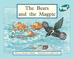 PM Green: The Bears and the Magpie (PM Plus Storybooks) Level 12 x 6