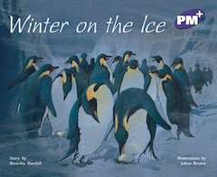 Winter on the Ice (PM Plus Storybooks) Level 20