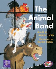 The Animal Band (PM Traditional Tales and Plays) Levels 19, 20