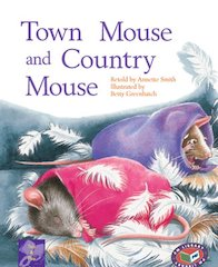 Town Mouse and Country Mouse (PM Traditional Tales and Plays) Levels 19, 20