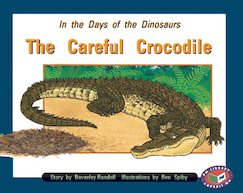 In the Days of the Dinosaurs: The Careful Crocodile (PM Storybooks) Level 16