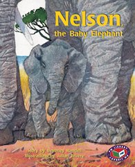 Nelson, the Baby Elephant (PM Storybooks) Level 17