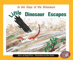 In the Days of the Dinosaurs Little Dinosaur Escapes (PM Storybooks) Level 17, 18