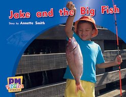 Jake and the Big Fish (PM Photo Stories) Levels 6, 7, 8