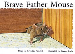 Brave Father Mouse (PM Storybooks) Level 6