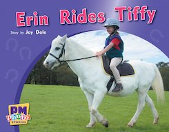PM Yellow: Erin Rides Tiffy (PM Photo Stories) Level 8 x 6