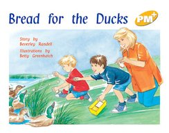 PM Yellow: Bread for the Ducks (PM Plus Storybooks) Level 6 x 6
