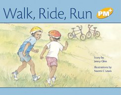 PM Yellow: Walk, Ride, Run (PM Plus Storybooks) Level 6 x 6