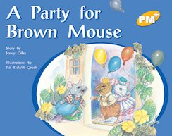 PM Yellow: A Party for Brown Mouse (PM Plus Storybooks) Level 8 x 6
