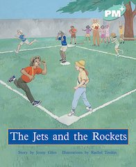 PM Turquoise: The Jets and the Rockets (PM Plus Storybooks) Level 18 x 6