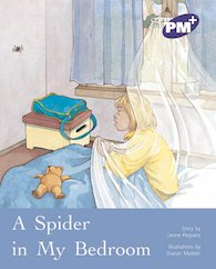 PM Purple: A Spider in my Bedroom (PM Plus Storybooks) Level 19 x 6