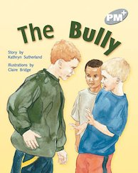 PM Silver: The Bully (PM Plus Storybooks) Level 23 x 6