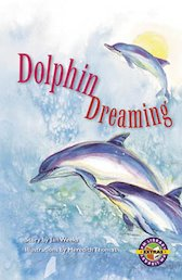 Dolphin Dreaming (PM Extras Chapter Books) Level 25