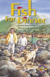 Fish for Dinner (PM Extras Chapter Books) Level 25