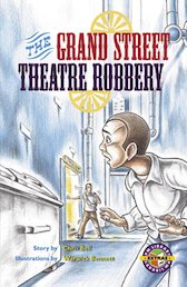 Grand Street Theatre Robbery (PM Extras Chapter Books) Level 25