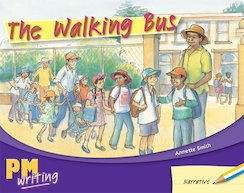 PM Writing 1: The Walking Bus (PM Yellow/Blue) Levels 8, 9 x 6
