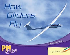 PM Writing 2: How Gliders Fly (PM Green/Orange) Levels 14, 15 x 6