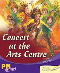 PM Writing 3: Concert at the Arts Centre (PM Gold/Silver) Levels 22, 23 x 6