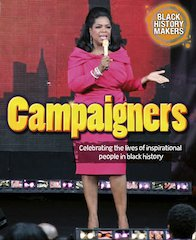 Black History Makers: Campaigners
