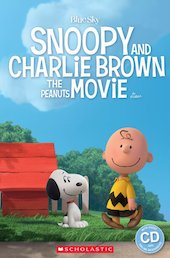 Snoopy and Charlie Brown: The Peanuts Movie (Book and CD)