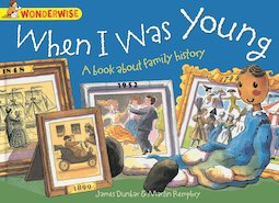When I Was Young: A Book About Family History