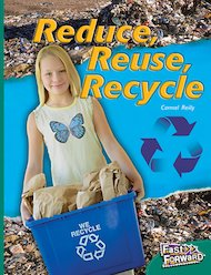 Reduce, Reuse, Recycle (Non-fiction) Level 14