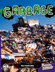 Garbage (Non-fiction) Level 19