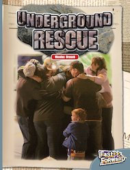 Underground Rescue (Non-fiction) Level 24