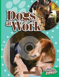 Dogs at Work (Non-fiction) Level 25